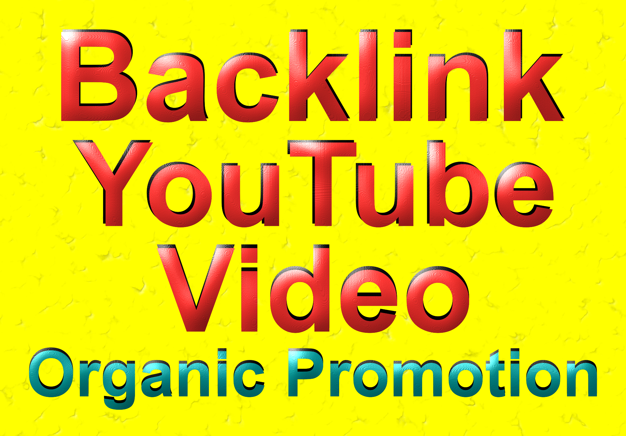 Build High Quality Backlinks To Your Youtube Video For SEO Rankings