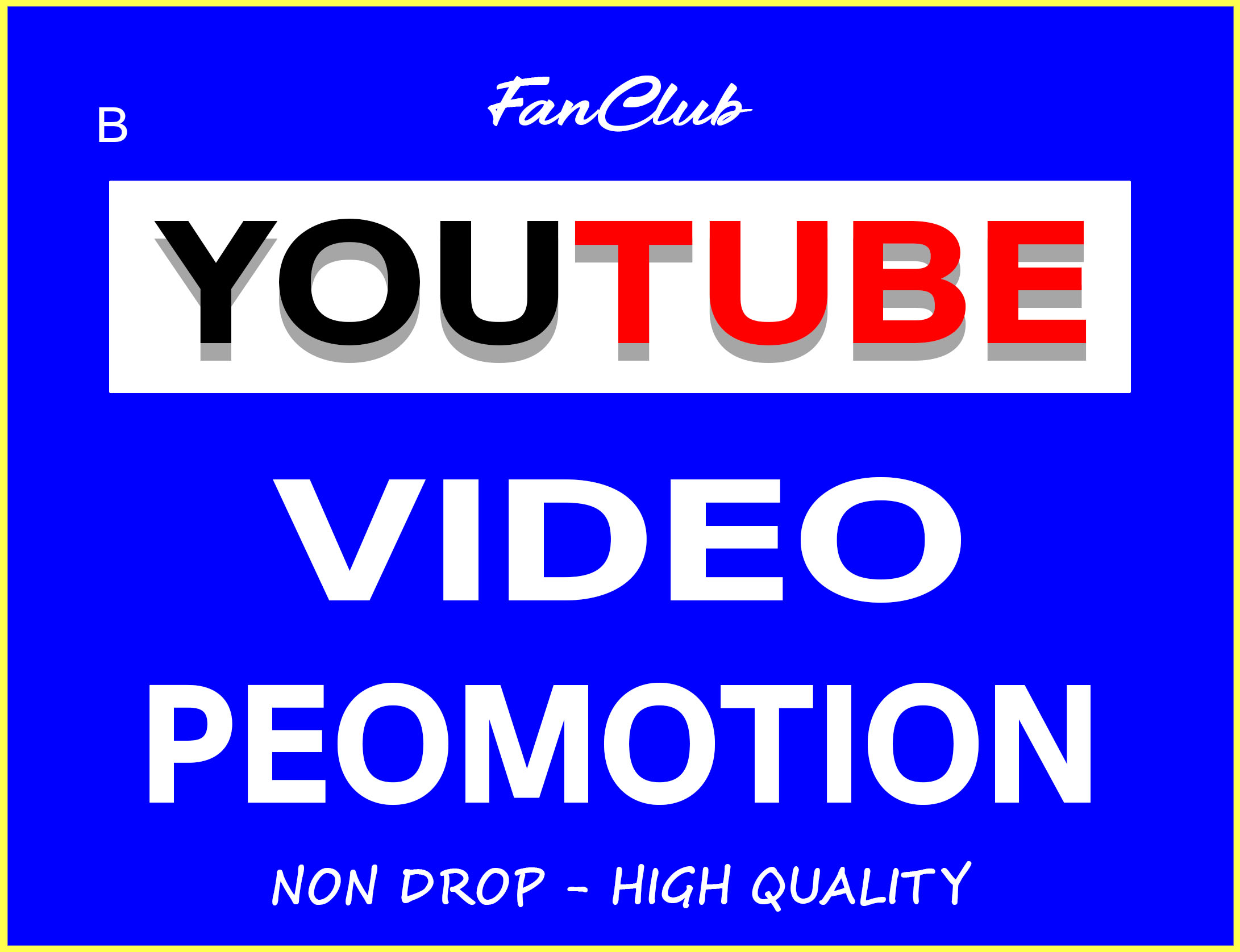 YOUTUBE VIDEO PROMOTION AND MARKETING REAL ORGANIC SUPER FAST AND NON DROP GUARANTEED