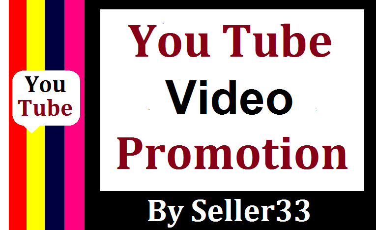 NON DROP & HIGH QUALITY YOU-TUBE VIDEO PROMOTION IN 24 HOURS COMPLETED