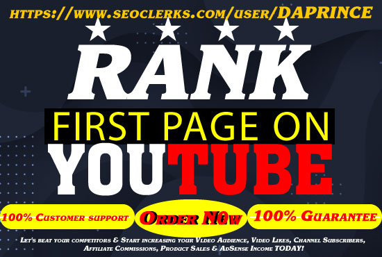 YOUTUBE FIRST PAGE WITH POWERFUL SEO PACKAGE 100 GUARANTEED RANKING 1 TO 3 WEEKS