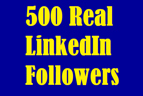 500 Real Unique And High Quality Linkedin Followers