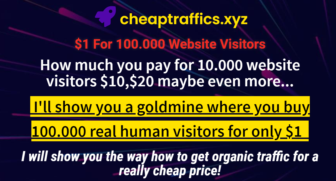 I will show you the way how to get organic traffic for really cheap price