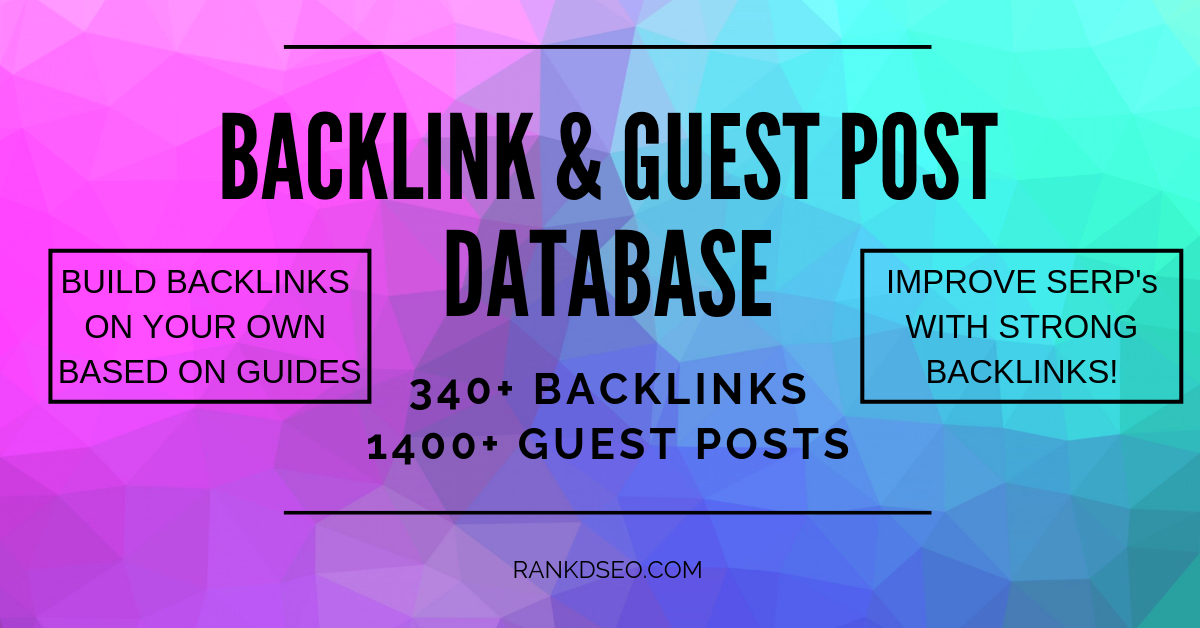High DA BACKLINK & GUEST POST database - 340+ Backlinks, 1400+ Guest Posts - 1 month access