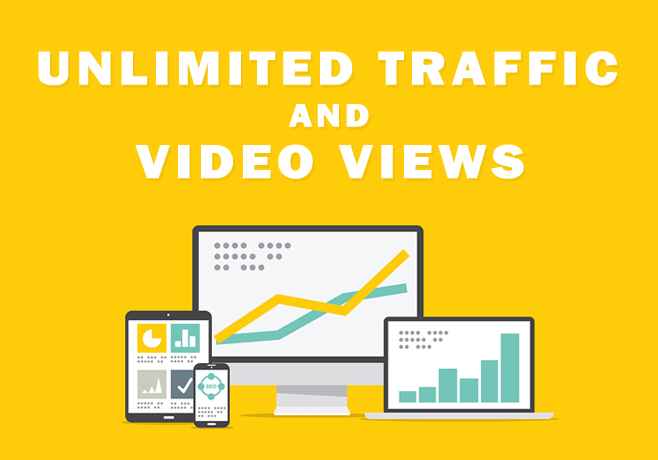 UNLIMITED TRAFFIC AND VIDEO VIEWS