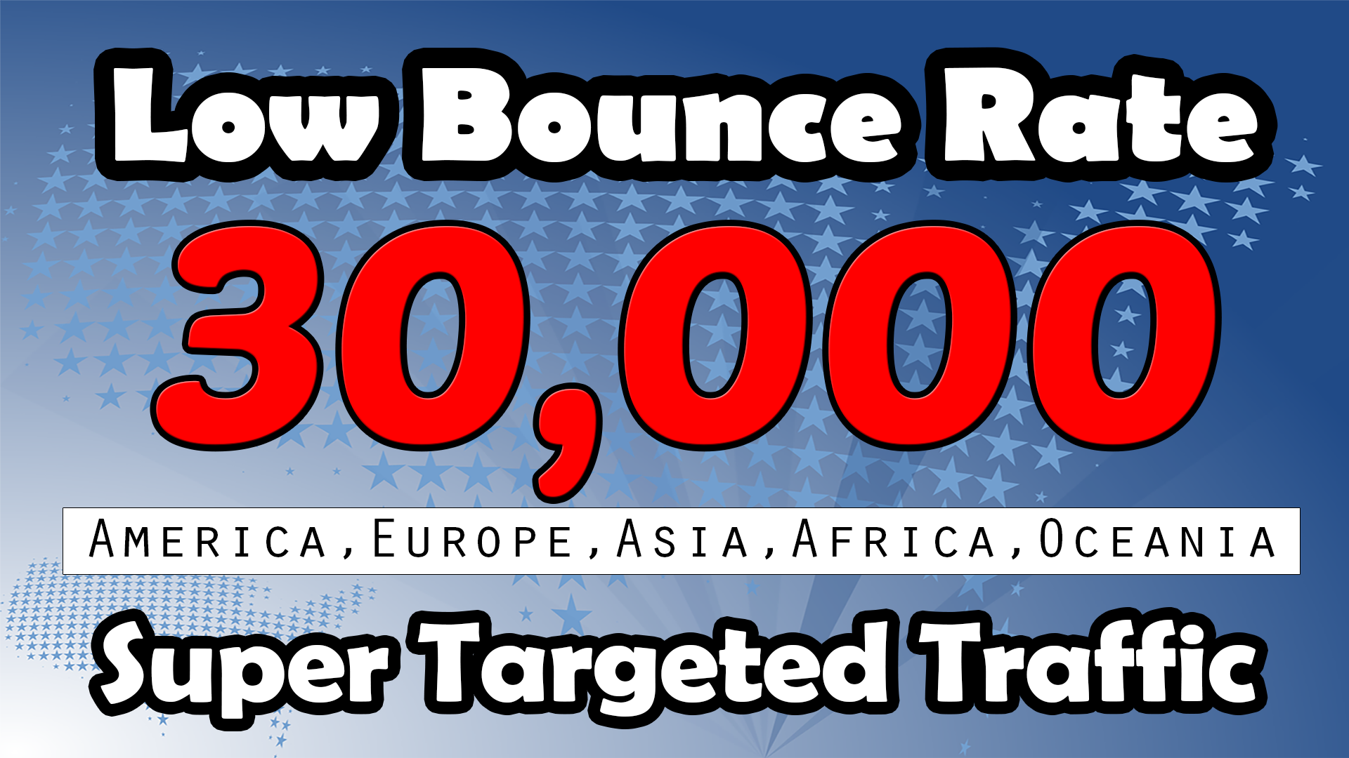 Drive 30000+ Country based Low Bounce Rate High Quali...