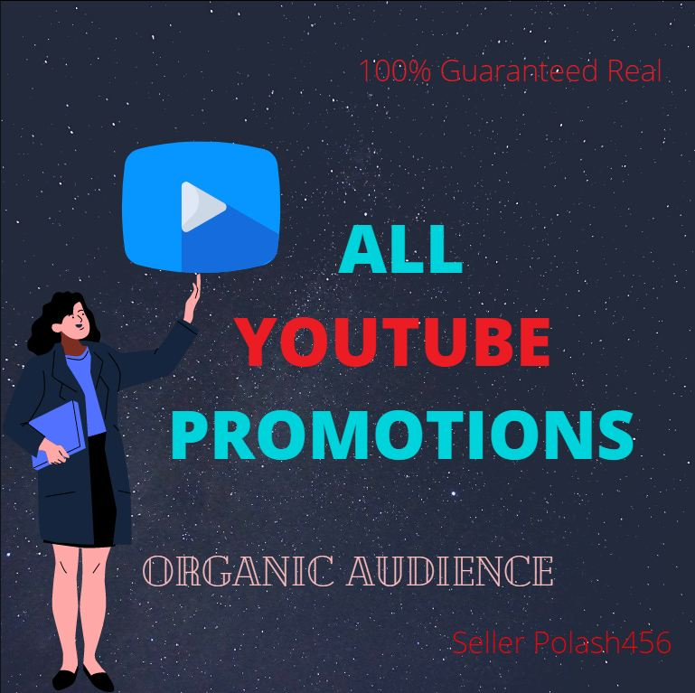YouTube Promotion With Safe Audience Guaranteed