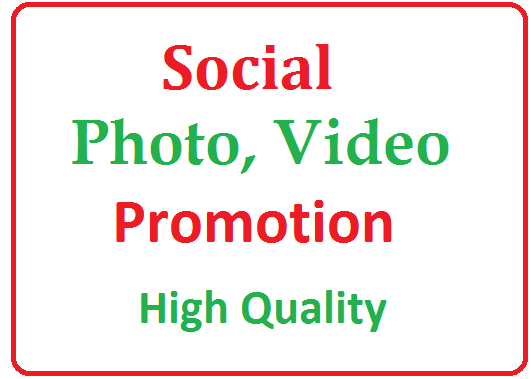 Social Pics, video Promotion High-quality with fast delivery