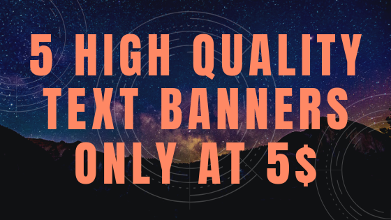 5 Text Banners With Unlimited Revisions