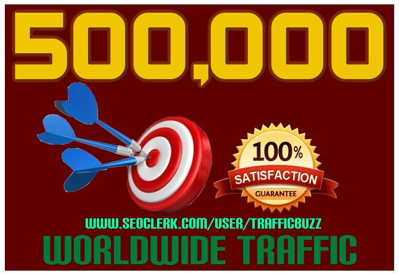 DRIVE 500,000+(Half Million) TARGETED Human Traffic to your Website or Blog