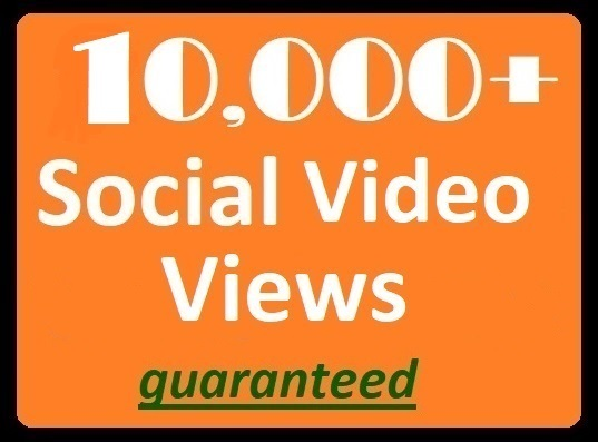 10000+ Social Videos Views High-quality Promotion faster