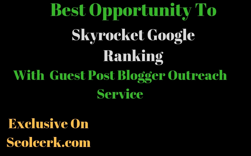 Do Manual Blogger Outreach Guest Post Link Building Service