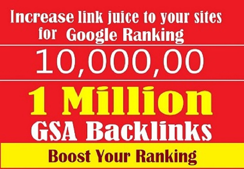 Do 1 Million GSA Ser Verified Backlinks to Boost Your Ranking