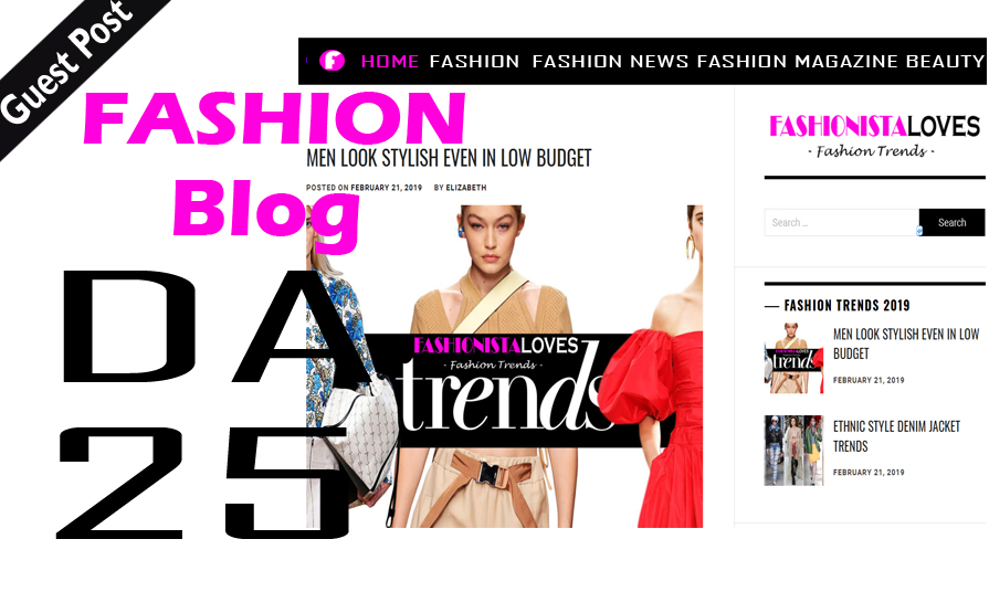 Write And Publish Dofollow Guest Post On Fashion Blog...