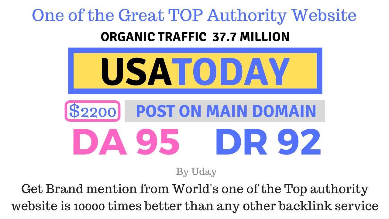 Mention your brand on Usatoday,  USATODAY. com DA 95,  DR92