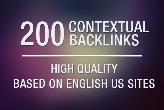 High Quality 200 Contextual Backlinks US Site Google Ranking SEO Service
