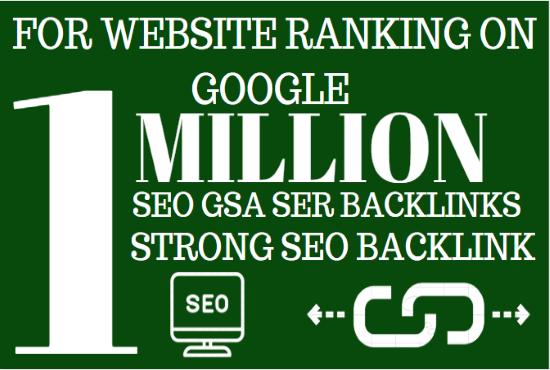 1M GSA ser Backlink Ranking your website,  easy SEO Services