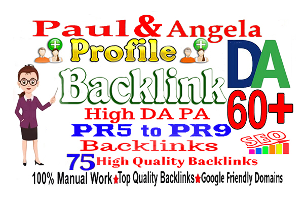 I will create 75 high quality DA 60 paul and angela profile Backlink