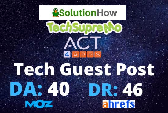 I will publish tech guest post on da 40 website