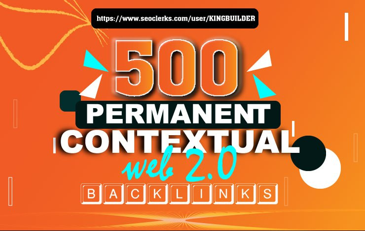 500 Permanent Contextual backlinks to boost your ranking