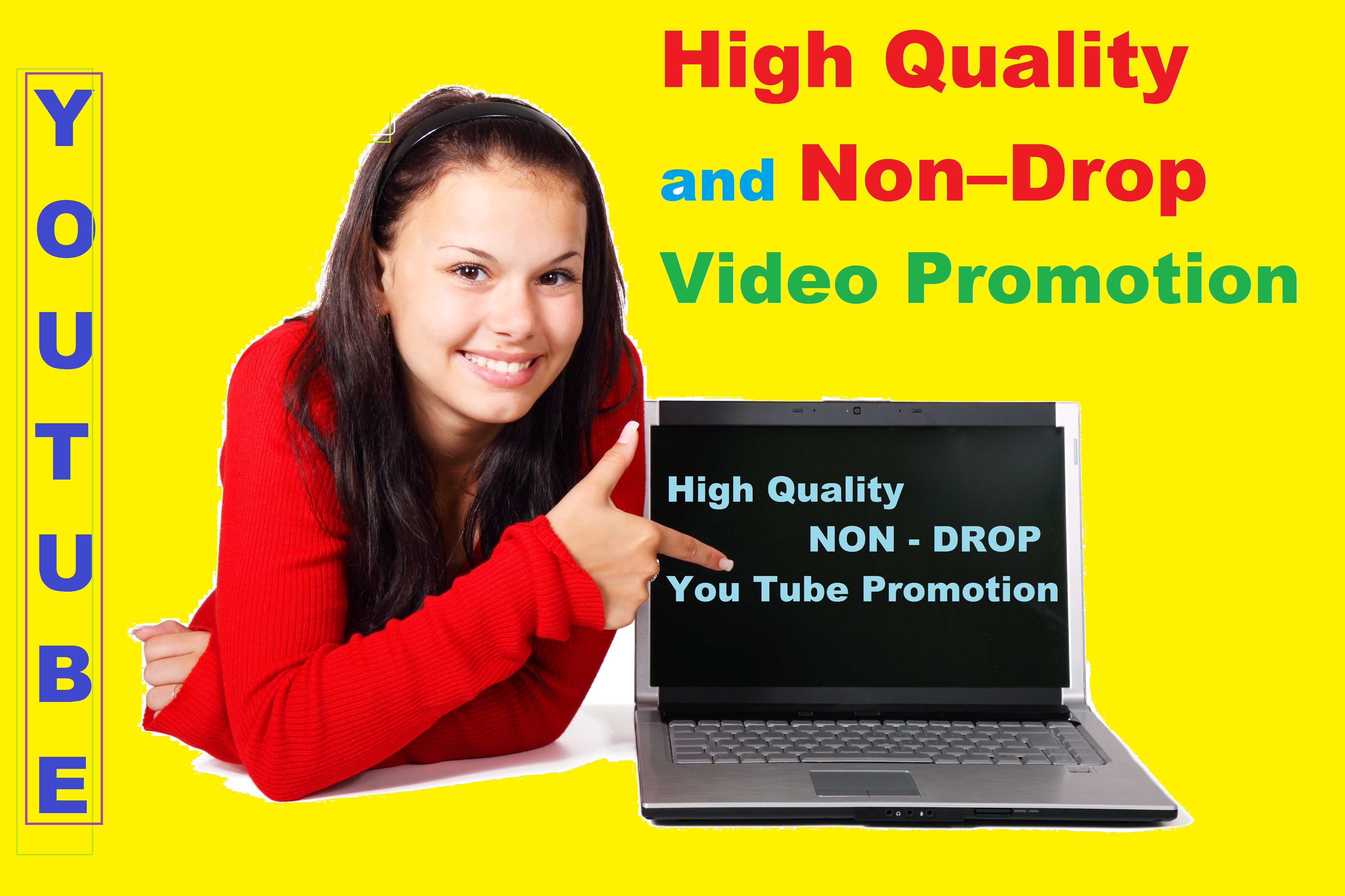 High Quality and Non&ndash Drop Video Promotion