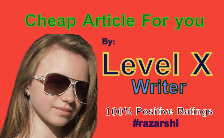 Cheap Article Service From Level X Writer