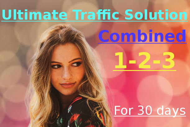 Ultimate Traffic Solution 1-2-3 Combined for 30 days
