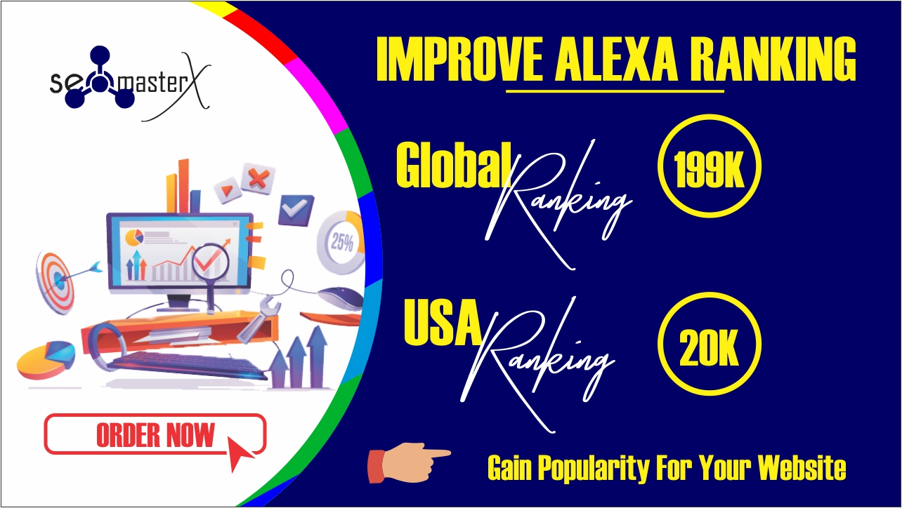 Improve ALEXA RANKING - Boost up your website RANKING with Instant Result