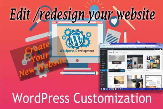 I will create,  redesign or customize WordPress website