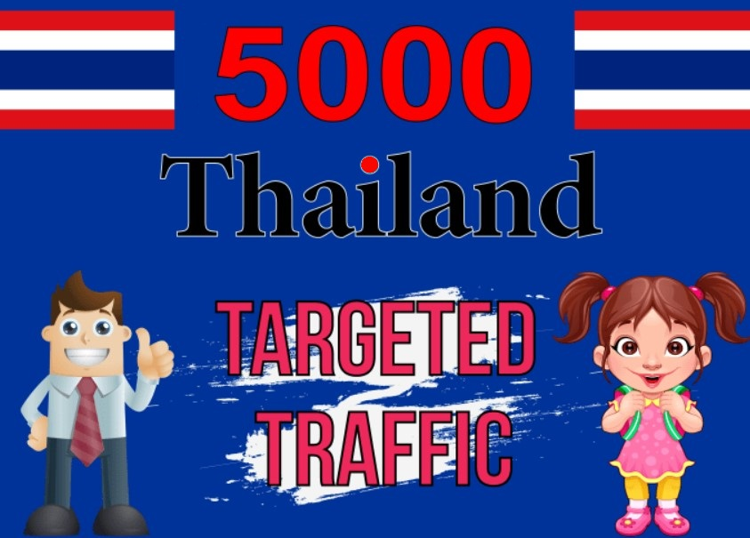 5000 THAILAND TARGETED Human traffic
