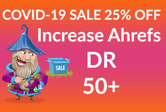 increase ahrefs domain rating DR 50+