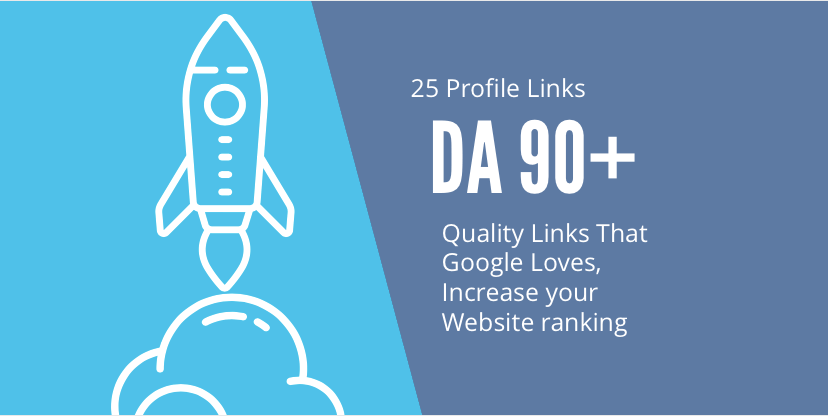Make Manually Profile BackLinks 25+ All DA 90+ for boosting Link Profile