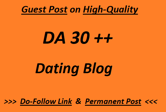 Guest Post High-Quality Dating blog Writing + Posting