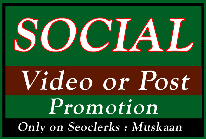 High Quality Organic Social Video and Post Promotion Via Social Media Markting