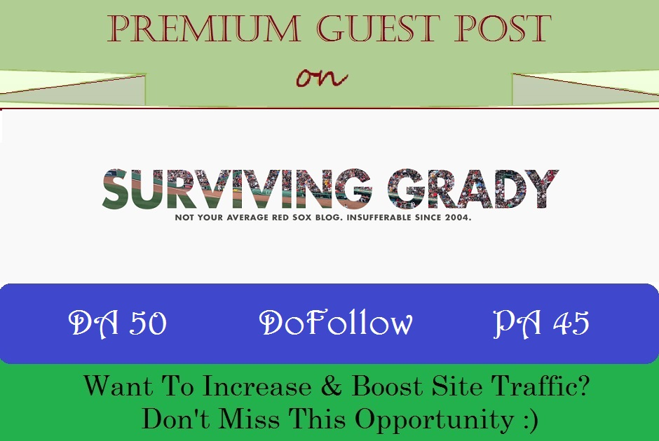Write & Publish Sports Guest Post on SurvivingGrady. com