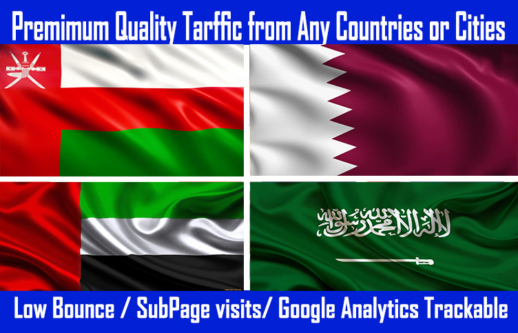 UAE,  Qatar,  oman,  Saudi Website Traffic with Low Bounce and Good session