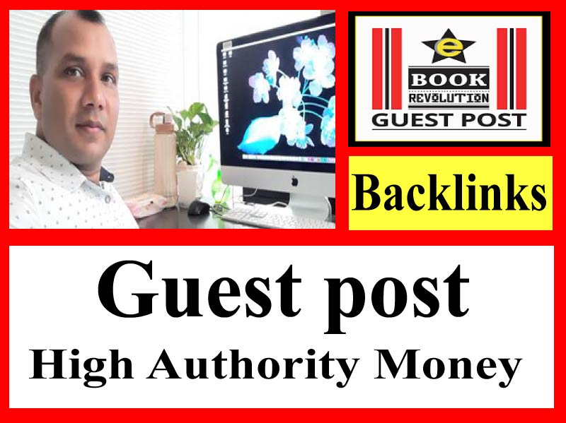5 Guest Post High Authority site DA 90+ for Money site
