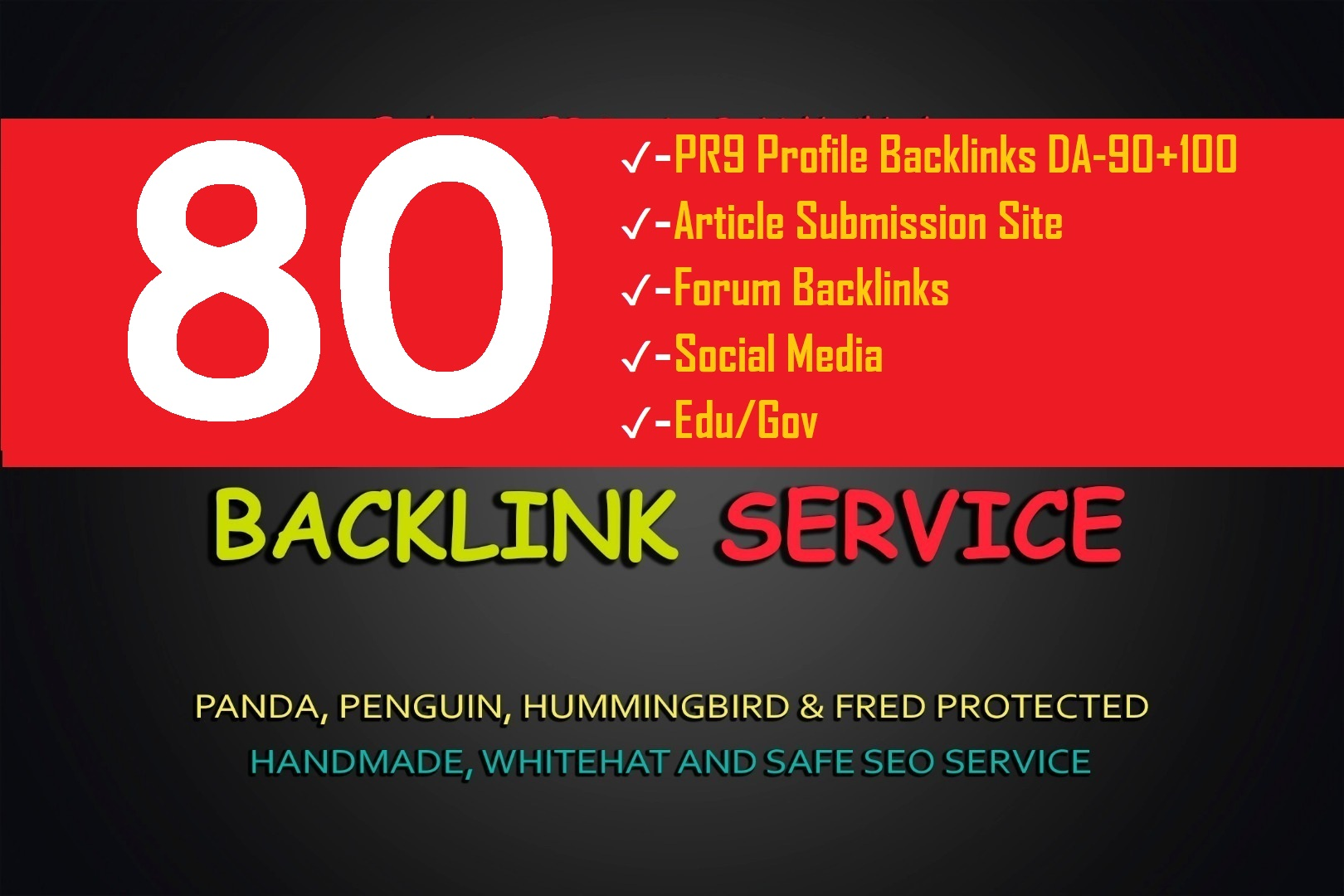 5 Step 80 SEO Backlinks Biggest PR9/EDU/Social Media/Article Submission Create For Google 1st Rank