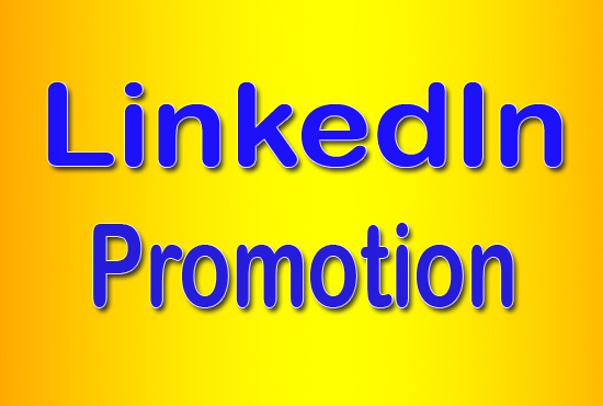 High-Quality LinkedIn Promotion for Company Page or Profile