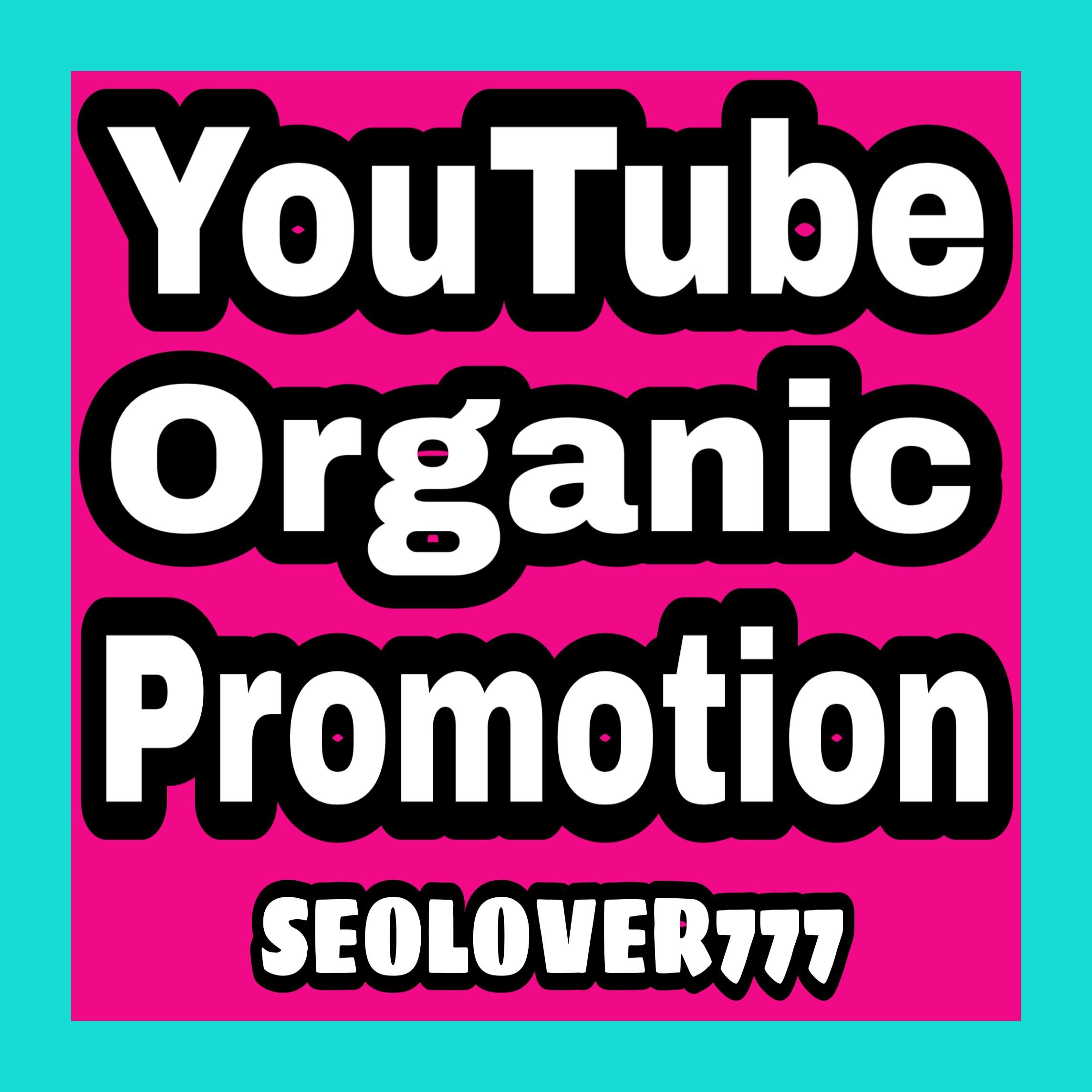 Best YouTube Organic Promotion & Marketing
