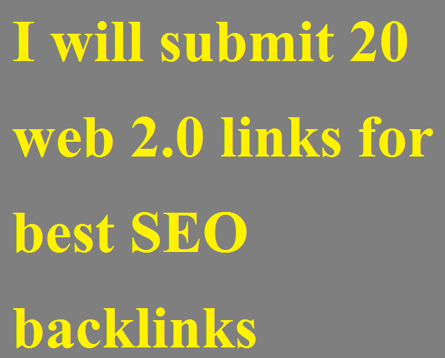 I will submit 20 web 2.0 links for best SEO backlinks