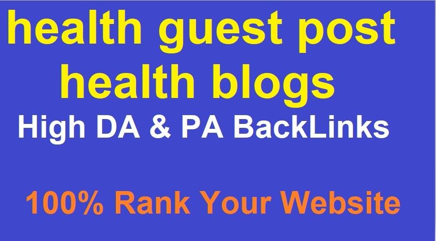 I will publish health guest post on high da health blogs