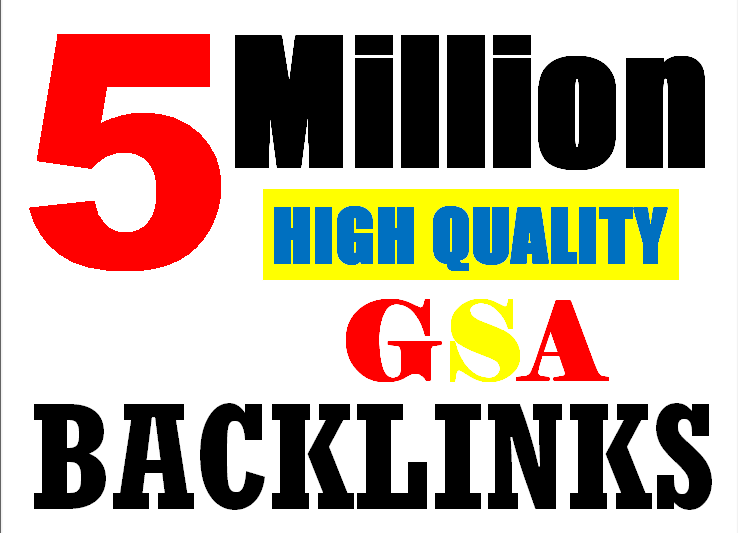 5M Gsa high-quality Backlinks For Fast Ranking