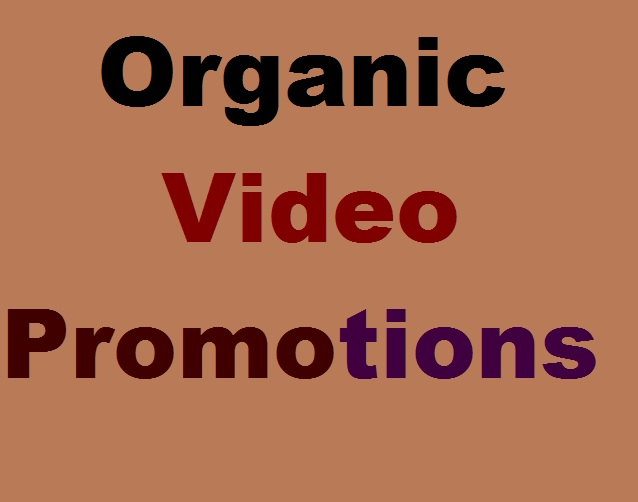 Organic Video Marketing And Promotions.