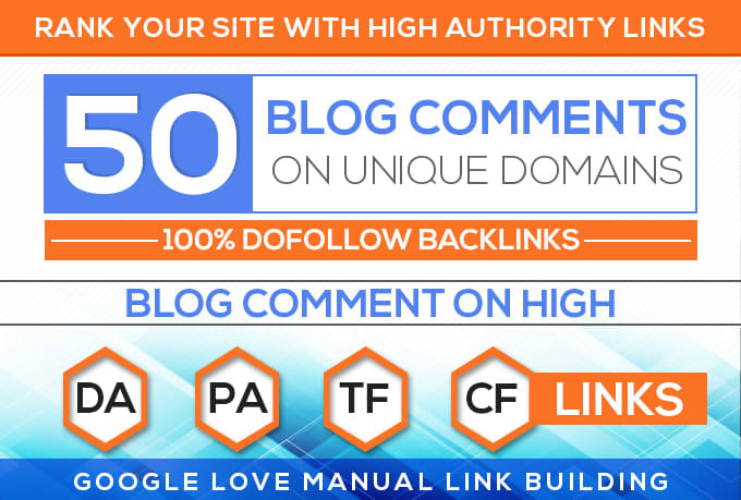 Do 50 Unique Domains Manual Blog Comments Backlinks