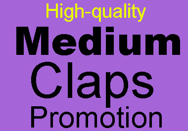 Get High Quality Worldwide Medium Claps within 24 hours Fast delivery