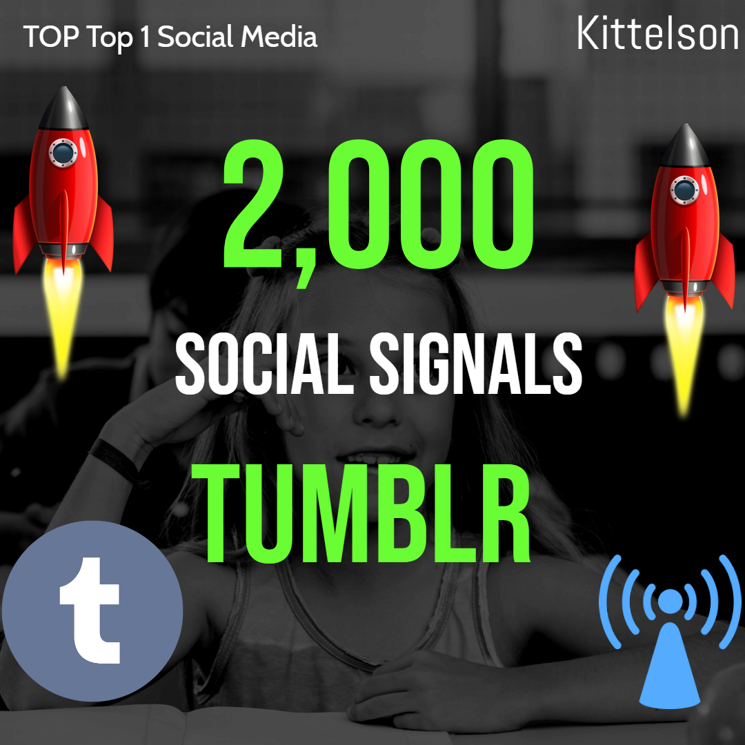2,000 Tumblr Social Signals Come From Top 1 Social Media Sites