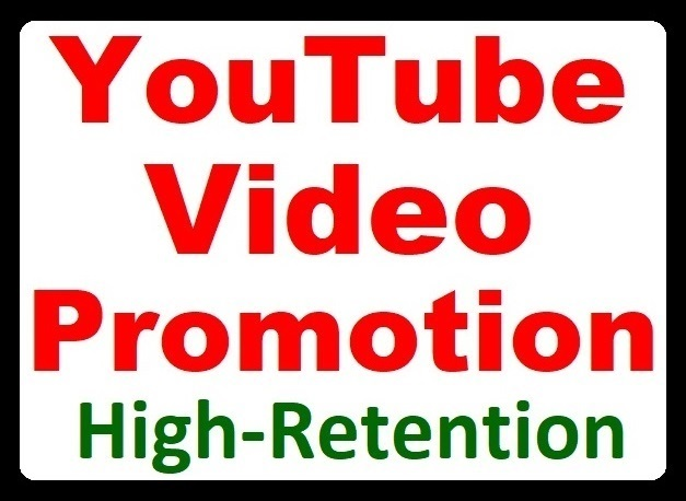 High Retention YouTube Video Promotion Organic Visitors