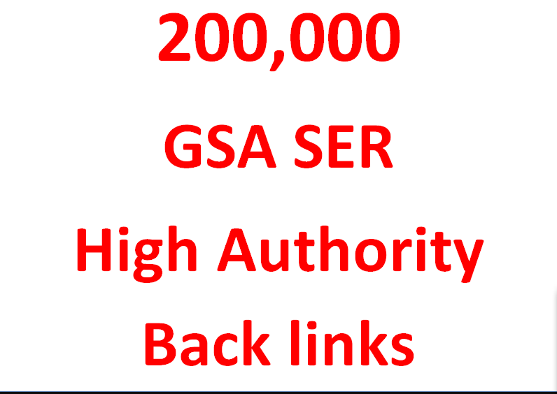 I will provide 200K GSA ser Authority Backlinks