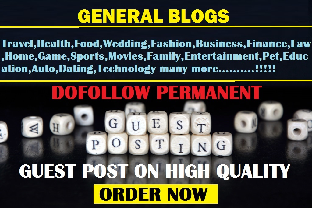 guest post on business, tech, auto, dating, movies General blog