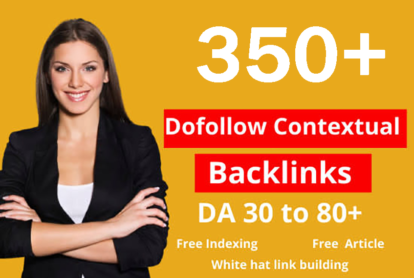 build 350 dofollow contextual backlinks SEO high da link building